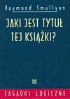 aki jest tytuł tej książki? - tajemnica Drakuli, zabawy i łamigłówki logiczne