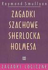 Zagadki szachowe Sherlocka Holmesa
